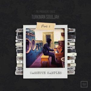 Cassette Samples Volume 2 Turkman Souljahs OFFICIAL Sample Pack Maschine Kits